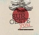 Suroeste you