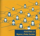 Portada 'Nosotras 2.0. Mujeres y redes sociales'